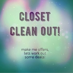 Closet Clean Out! Everything Must Go!